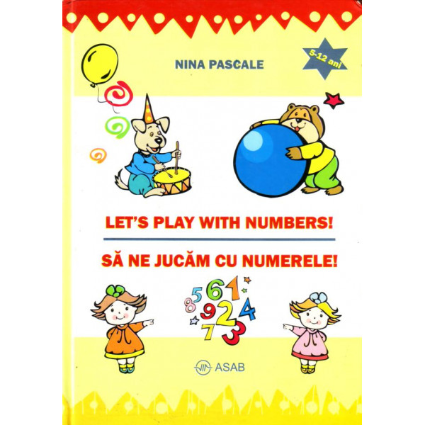 Let's play with numbers / Sa ne jucam cu numerele